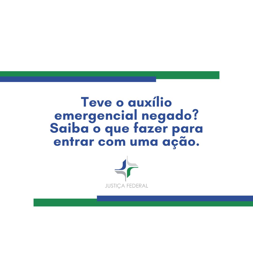 Como procurar a JFSC em caso de negativa do auxílio emergencial