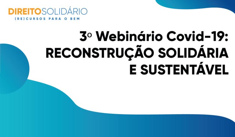 Seminário online e gratuito discutirá a reconstrução pós-pandemia