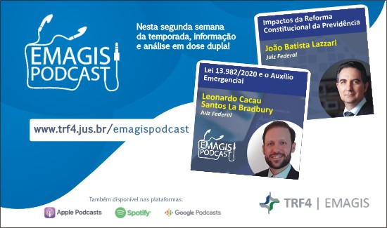 Reforma da Previdência e auxílio emergencial são temas dos podcasts da Emagis desta semana