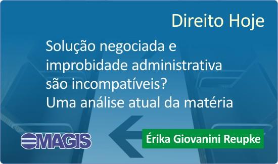 Em artigo, juíza analisa uso da colaboração premiada em ações de improbidade administrativa