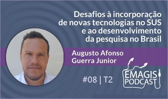 Emagis Podcast: coordenador do CCATES/UFMG fala sobre a incorporação de novas tecnologias no SUS